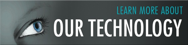 Learn More About Our Technology Banner