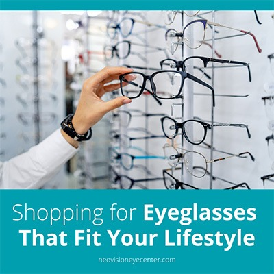 Shopping for eyeglasses that fit your lifestyle